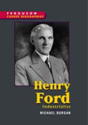 Henry Ford Industrialist