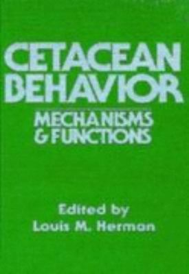 Cetacean Behavior Mechanisms and Functions