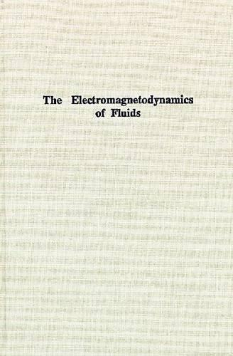 The Electromagnetodynamics of Fluids