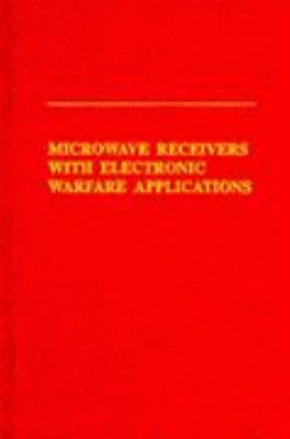 Microwave Receivers with Electronic Warfare Applications