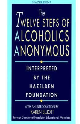 Twelve Steps of Alcoholics Anonymous