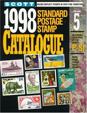 Scott 1998 Standard Postage Stamp Catalogue (Vol 5) Countries of the World: P-Si