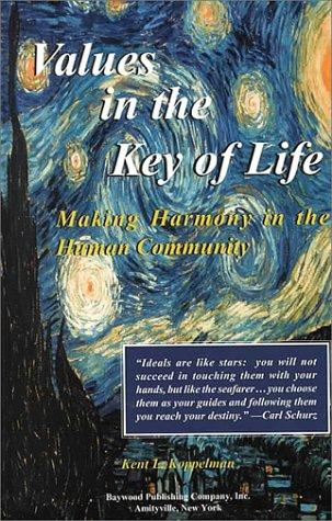 Values in the Key of Life: Making Harmony in the Human Community