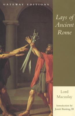 Lays of Ancient Rome - Lord Macaulay - Paperback