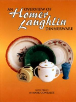 Overview of Homer Laughlin Dinnerware
