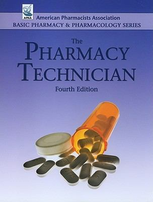The Pharmacy Technician (Basic Pharmacy & Pharmacology)