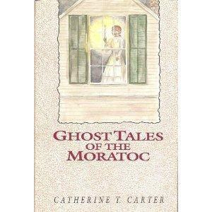 Ghost Tales of the Moratoc