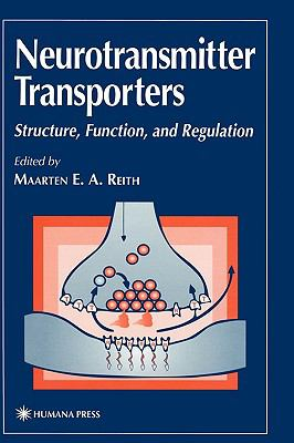 Neurotransmitter Transporters Structure, Function, and Regulation