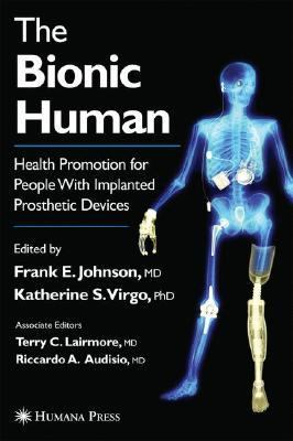 Bionic Human Health Promotion for People With Implanted Prosthetic Devices