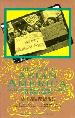 State of Asian America Activism and Resistance in the 1990s