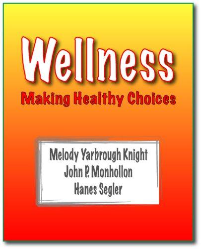 Wellness: Making Healthy Choices