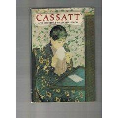 Cassatt and Her Circle: Selected Letters