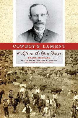 Cowboy's Lament : A Life on the Open Range