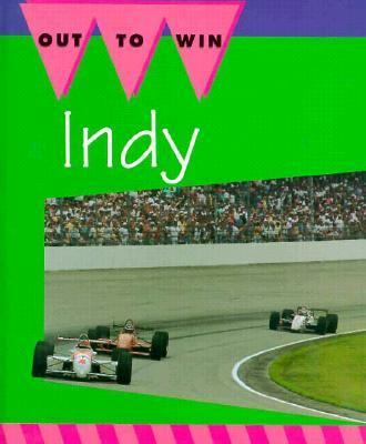 Indy!: The Great American Race - Jay Schleifer - Hardcover - 1st ed