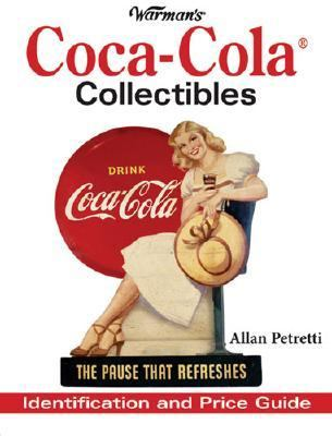 Warmans Coca-Cola Collectibles Identification And Price Guide