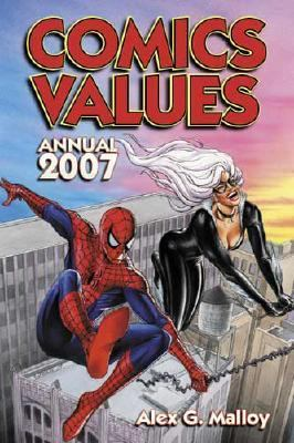 Comics Values Annual 2007 The Comic Book Price Guide