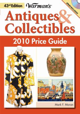 Warman's Antiques & Collectibles 2010 Price Guide (Warman's Antiques & Collectibles Price Guide)