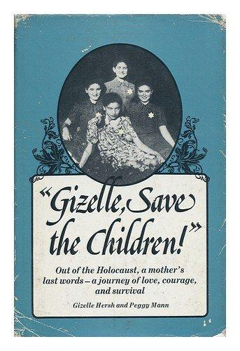 """Gizelle, Save the Children! """
