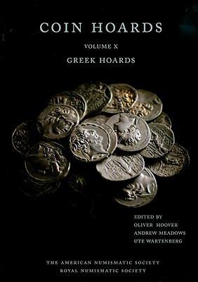 Coin Hoards X : Greek Hoards