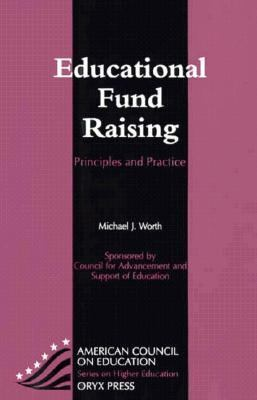 Educational Fund Raising: Principles and Practice