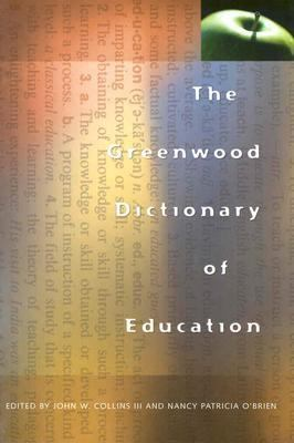 Greenwood Dictionary of Education