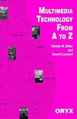 Multimedia Technology from a to Z - David C. Leonard - Paperback