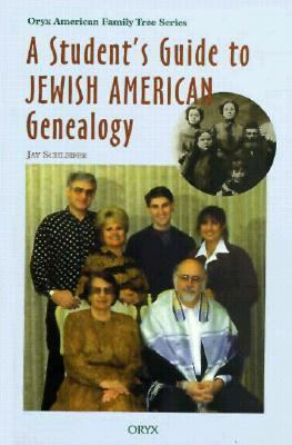 Student's Guide to Jewish American Genealogy