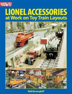 Lionel Accessories at Work on Toy Train Layouts