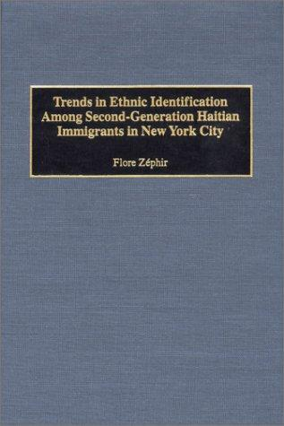 Trends in Ethnic Identification Among Second-Generation Haitian Immigrants in New York City: