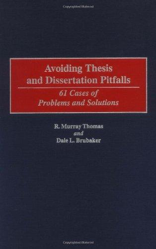 Avoiding Thesis and Dissertation Pitfalls: 61 Cases of Problems and Solutions