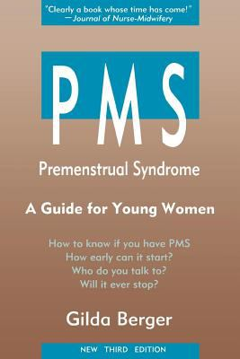 PMS Premenstrual Syndrome  A Guide for Young Women