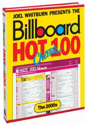 Billboard Hot 100 Charts - The 2000s (Joel Whitburn Presents)