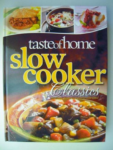 Taste of Home Slow Cooker Classics