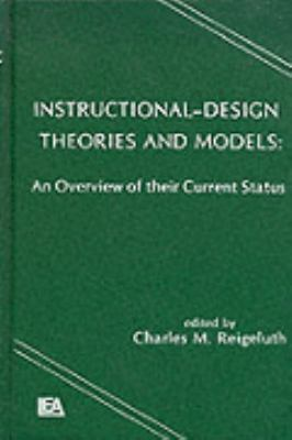 Instructional Design Theories and Models An Overview of Their Current Status