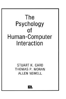 Psychology of Human-Computer Interaction