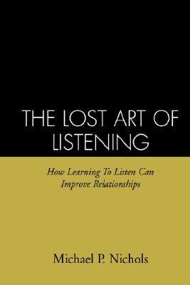 Lost Art of Listening