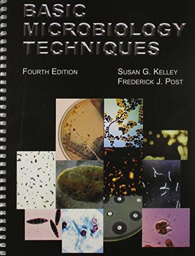 Basic Microbiology Techniques (4th ed)