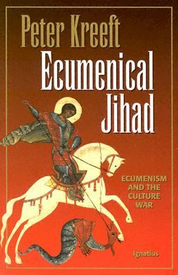 Ecumenical Jihad Ecumenism and the Culture War
