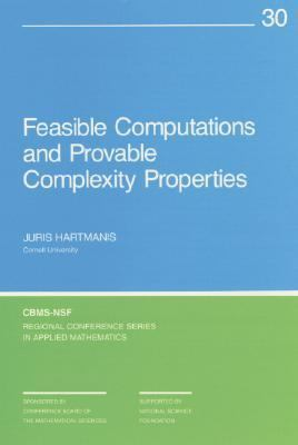 Feasible Computations and Provable Complexity Problems