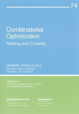 Combinatorial Optimization Packing and Covering