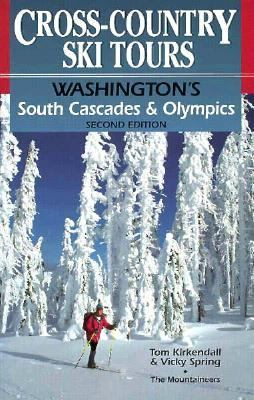 Cross-Country Ski Tours Washington's South Cascades & Olympics