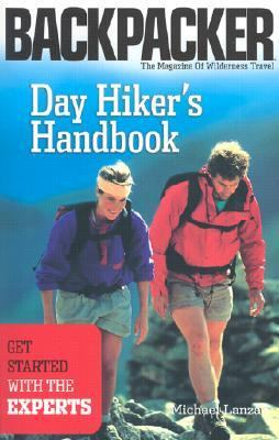 Day Hiker's Handbook Get Started With the Experts