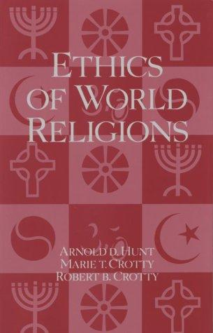 Ethics of World Religions (Opposing Viewpoints)