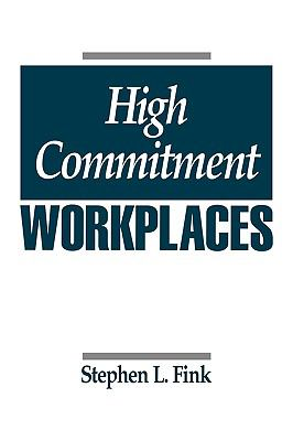 High Commitment Workplaces