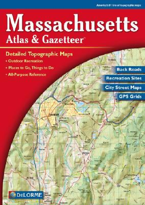 Massachusetts Atlas & Gazetteer