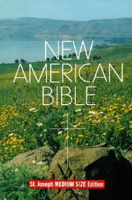 Saint Joseph Edition of the New American Bible Translated from the Original Languages With Critical Use of All Ancient Sources