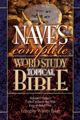 Nave's Complete Word Study Topical Bible