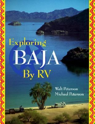 Exploring Baja by RV - Walt Peterson - Paperback