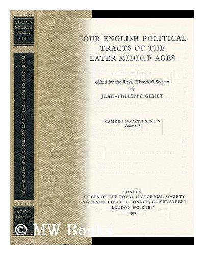 Four English Political Tracts of the Later Middle Ages (Akten Zur Deutschen Auswaertigen Politik - Serie B)