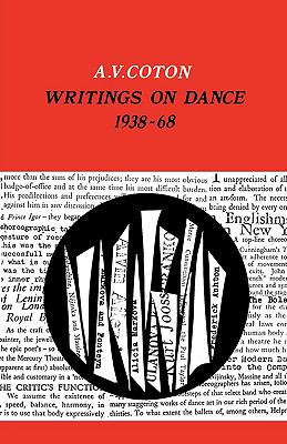 Writings on Dance, 1938-1968 - A. V. Coton - Paperback